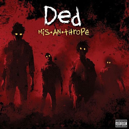 Dead To Me by Ded