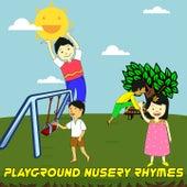 Playground Nusery Rhymes by Nursery Rhymes