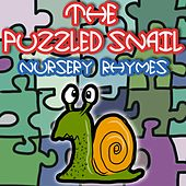 The Puzzled Snail Nursery Rhymes by Nursery Rhymes