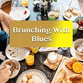 Brunching With Blues von Various Artists