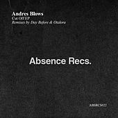 Cut Off EP by Andres Blows