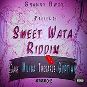Sweet Wata Riddim - EP by Various Artists