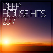 Deep House Hits 2017 by Various Artists