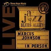 Play & Download In Person: Live At Blues Alley by Marcus Johnson | Napster