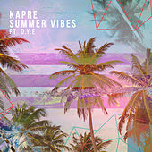 Summer Vibes by Kapre