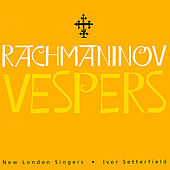 Play & Download Rachmaninov Vespers by New London Singers | Napster