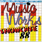 Music Works Showcase '88 by Various Artists