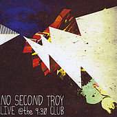 Play & Download Live At the 930 Club by No Second Troy | Napster