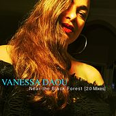Near The Black Forest (2.0 Mixes) by Vanessa Daou