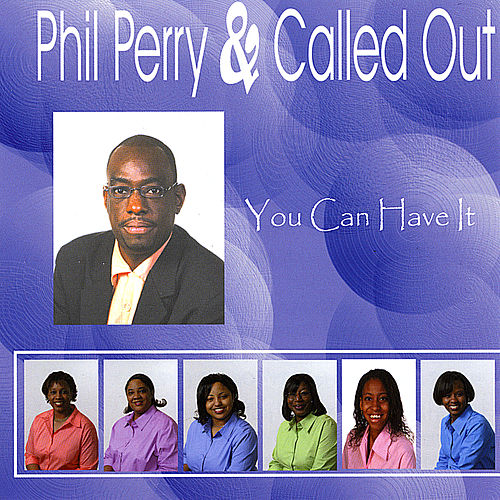 You Can Have It by Phil Perry