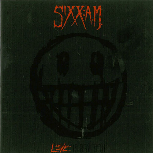 Live Is Beautiful by Sixx:A.M.