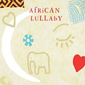 African Lullaby by Various Artists