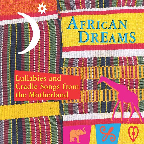 Play & Download African Dreams by Various Artists | Napster