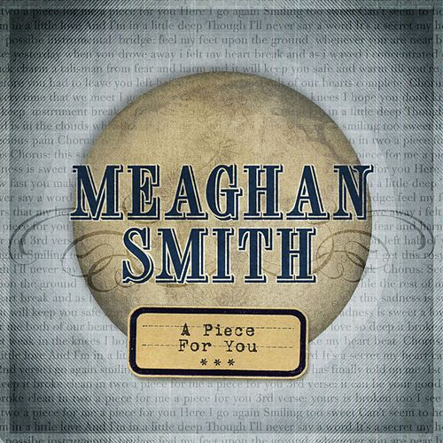 Play & Download A Piece For You by Meaghan Smith | Napster
