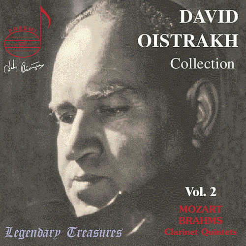 Play & Download Mozart: Clarinet Quintet in A Major - Brahms: Clarinet Quintet in B Minor by David Oistrakh | Napster