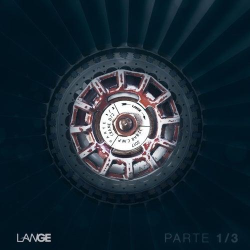 Parte 1/3 by Lange