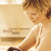 Play & Download House Of Worship by Twila Paris | Napster