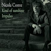 Kind of Sunshine / Impulso by Nicola Conte