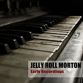 Early Recordings by Jelly Roll Morton