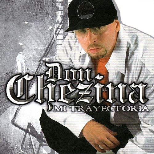 Mi Trayectoria by Don Chezina