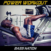 Power Workout by Bass Nation