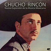 Nueva Expresión de la Música Mexicana by Chucho Rincón