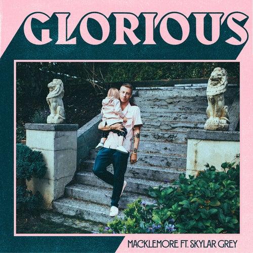 "Macklemore: ""Glorious (feat. Skylar Grey)"""