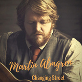 Changing Street by Martin Almgren