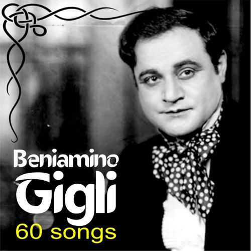 Beniamino Gigli - 60 songs (Digitally remastered) by Beniamino Gigli