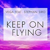 Keep on Flying by Vega