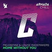 Home Without You by Melosense