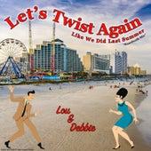 Let's Twist Again (Like We Did Last Summer) [Boardwalk Mix] by Lou