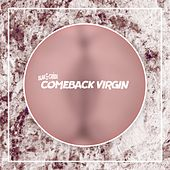Comeback Virgin by Blak