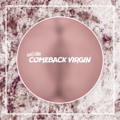 Comeback Virgin by Blak