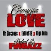 Gangsta Love by Estilo619 Mr. Siccness