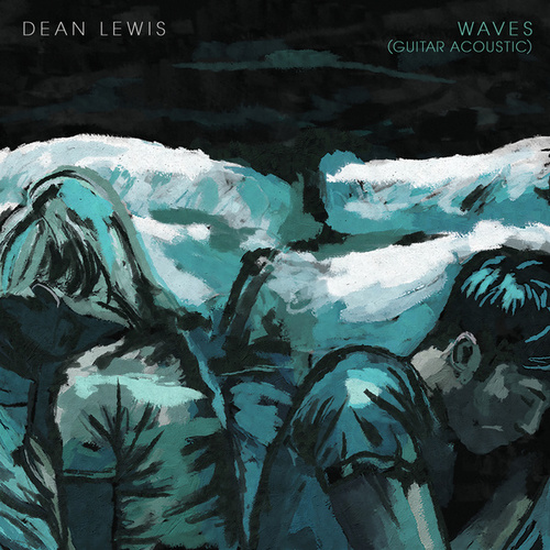 Waves (Guitar Acoustic) by Dean Lewis