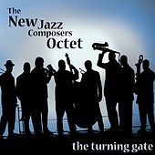 The Turning Gate by The New Jazz Composers Octet