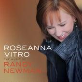 The Music of Randy Newman by Roseanna Vitro