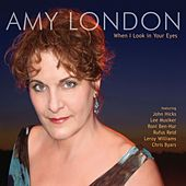 When I Look in Your Eyes by Amy London