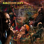 Umbo Weti: A Tribute to Leon Thomas by Babatunde Lea