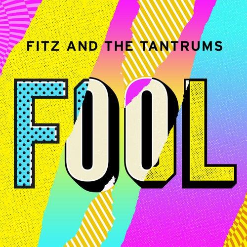 Fool von Fitz and the Tantrums
