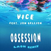 Obsession (feat. Jon Bellion) (Lash Remix) de Vice