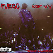 Right Now by Fuego