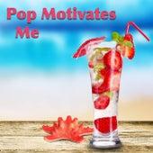 Pop Motivates Me von Various Artists