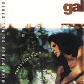 Play & Download Mina D'Agua Do Meu Canto by Gal Costa | Napster