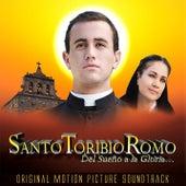 Santo Toribio Romo: Del Sueño a la Gloria (Original Motion picture Soundtrack) by Various Artists