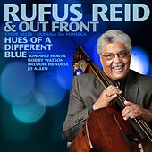 Hues of a Different Blue by Rufus Reid