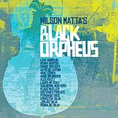 Nilson Matta's Black Orpheus by Nilson Matta