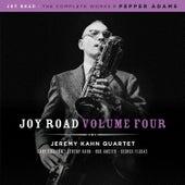 Joy Road Volume 4 (The Complete Works of Pepper Adams) by Jeremy Kahn Quartet