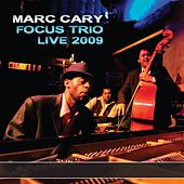 Live 2009 by Marc Cary